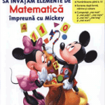 Disney School Skills carti si manuale matematica copii 4 ani gradinita: Mickey si Minnie Mouse