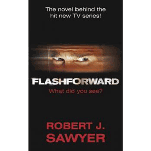 Cartea Flash Forward Robert J Sawyer
