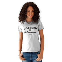 Tricou de dama mesaj Dressed & Educated