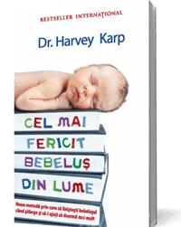 Carte pentru parinti: Cel mai fericit bebelus din lume