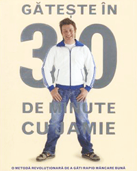 Gateste bine in 30 de minute cu Jamie Oliver