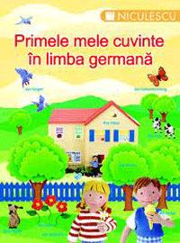 Copiii invata germana - Primele mele cuvinte in germana
