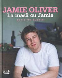 Carte retete Jamie Oliver La masa cu Jamie