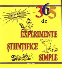 365 de experimente stiintifice simple este o carte pentru copiii curiosi sau pentru cei atrasi de stiinta.