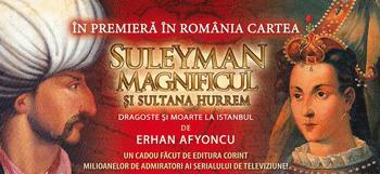 Suleyman Magnificul si sultana Hurrem: cartea