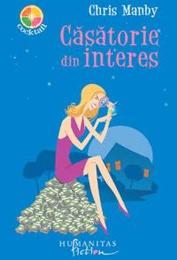 Casatorie din interes - Chris Manby - Colectia Cocktail Humanitas