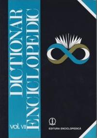 Dictionar Enciclopedic (T-Z) vol.7