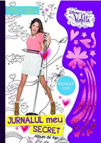 Caietul Violettei - Jurnalul meu secret 2014 pentru fanii serialului Disney Violetta