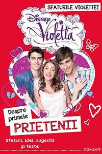 Cartile cu sfaturi ale Violettei - Despre primele prietenii