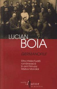 Germanofilii - Lucian Boia