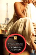 vezi cartea Chemarea Ingerului de Guillaume Musso la Libraria Libris