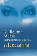Citeste si cumpara Salveaza-ma Guillaume Musso