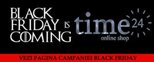 Time24 de Black Friday - cand raportul calitate pret conteaza