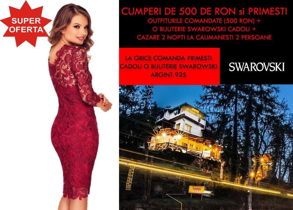 Super Oferta Rochii de seara + cadou Swarowski + Cazare 2 nopti la Calimanesti 2 persoane