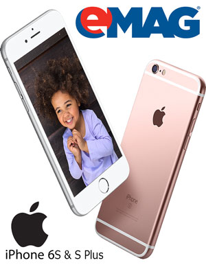 Oferta iPhone6S si iPhone6S Plus in magazinul eMAG