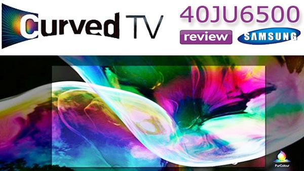 Review Samsung 40JU6500 Smart TV 4K - cel mia ieftin televizor inteligent cu ecran slim curbat