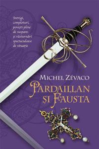 Cavalerii Pardaillan Pardaillan si Fausta Volumul 6