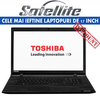 Cele mai ieftine laptopuri de 17 inch Laptop Toshiba Satellite C70-C-199