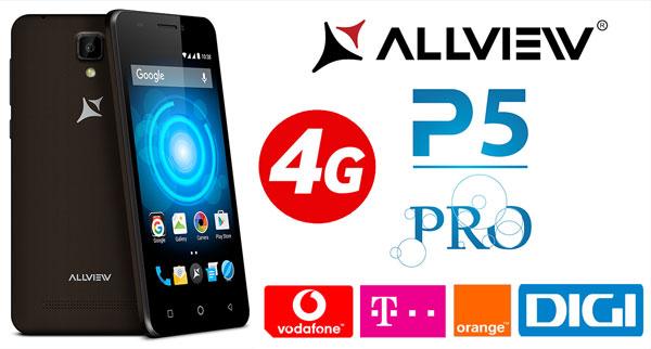 Smartphone 4G Allview P5 Pro compatibil Orange Vodafone RDS Digi si Telekom