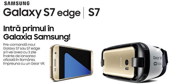 Comanzi un smartphone Galaxy S7 sau S7 Edge si primesti cadou ochelarii virtuali Samsung Gear VR