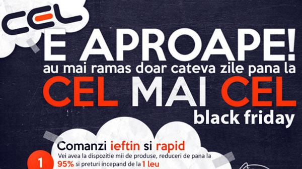 Informatii despre reducerile CEL.ro de Black Friday