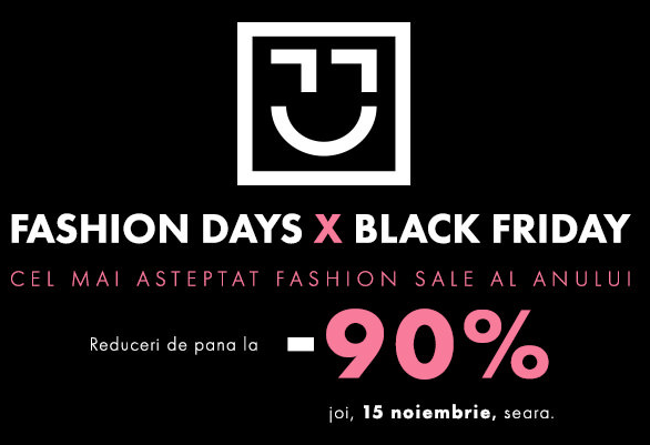 Fashion Days X Black Friday 2018